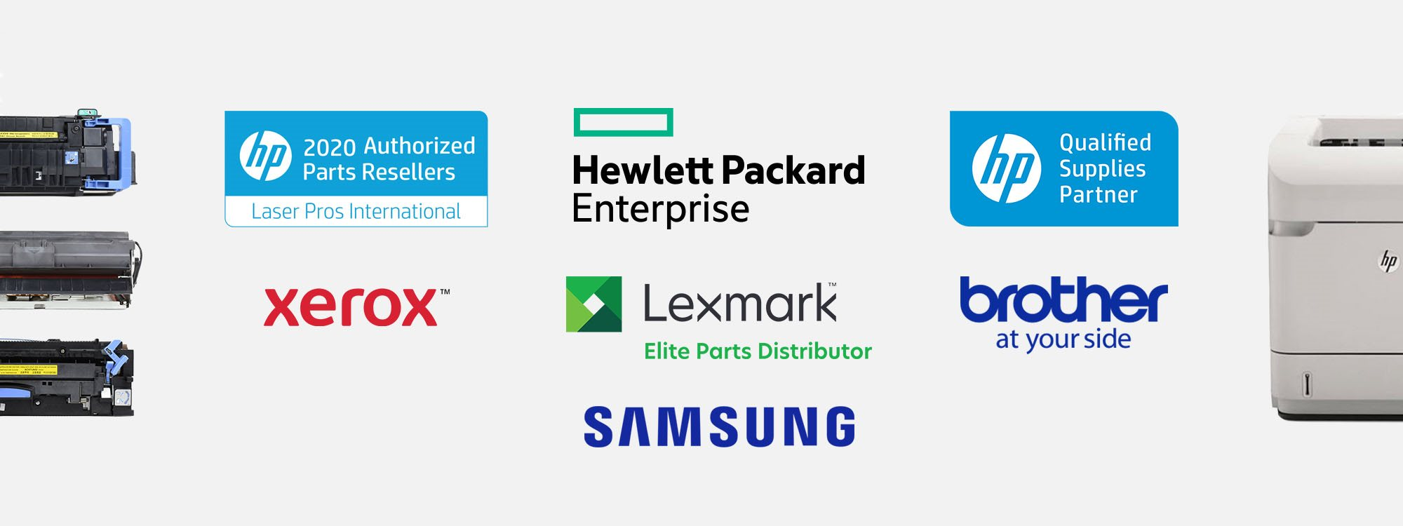 Our brands include HP, Samsung, Xerox, Lexmark, and Brother.