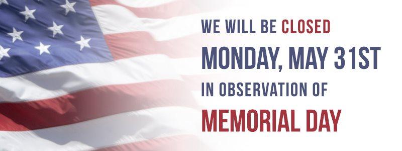 Memorial Day Closure 2021
